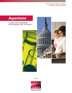 Aspartame: A Guide for Consumers, Policymakers and the Media