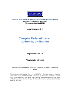 Clozapine Underutilization: Addressing the Barriers