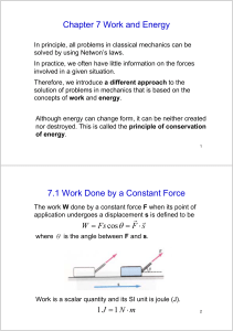 Chapter 7 Work and Energy 7.1 Work Done by a Constant Force