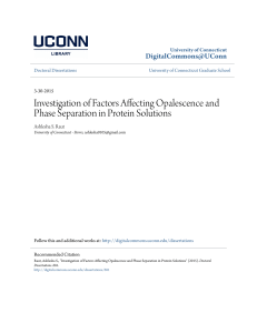 Investigation of Factors Affecting Opalescence and Phase