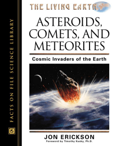 Asteroids, Comets, and Meteorites: Cosmic Invaders of the Earth