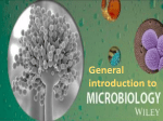 General introduction to Microbiology Historical background and