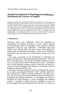 Parallel Development of Monolingual and Bilingual Dictionaries for