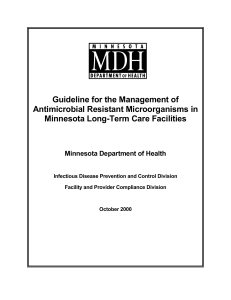 Guideline for the Management of Antimicrobial Resistant Microorganisms in Minnesota Long-Term Care Facilities (PDF: 176KB/21 pages)
