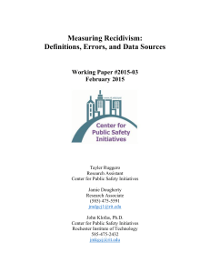 Measuring Recidivism:  Definitions, Errors, and Data Sources