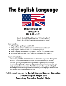 LING 301/ENGL 389 The English Language