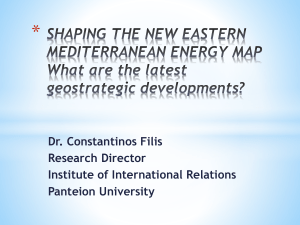 SHAPING THE NEW EASTERN MEDITERRANEAN ENERGY MAP