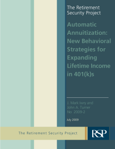 Automatic Annuitization: New Behavioral Strategies for Expanding