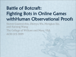 Battle of Botcraft: Fighting Bots in Online Games withHuman