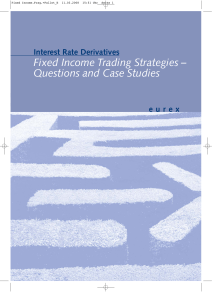 Interest Rate Derivatives – Fixed Income Trading Strategies