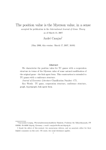 The position value is the Myerson value, in a sense