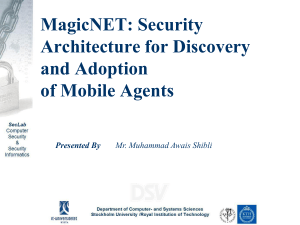 Building Secure System Using Mobile Agents - KTH
