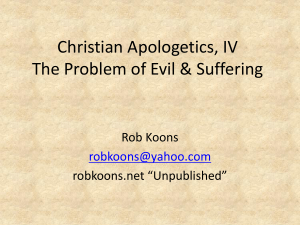Christian Apologetics, IV The Problem of Evil