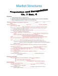 Market Structures Regulation and Deregulation Ch. 7