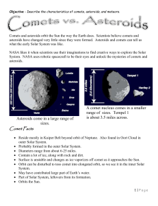 Comets vs. Asteroids