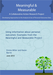 Using information about personal outcomes: Examples from the