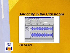Audacity in the Classroom