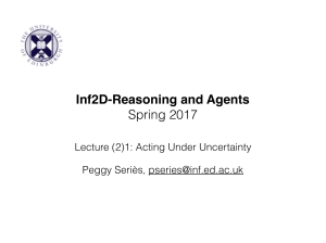 Inf2D-Reasoning and Agents Spring 2017