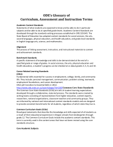 ODE`s Glossary of Curriculum, Assessment and Instruction Terms