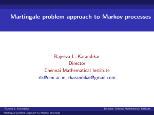 Martingale problem approach to Markov processes