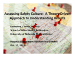 Assessing Safety Culture: A Theory Driven Approach to