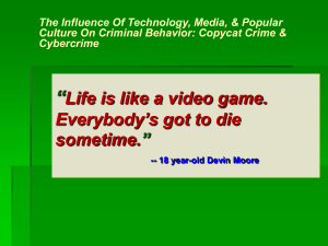 """Life is like a video game. Everybody`s got to die sometime."" -"