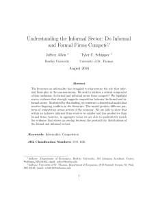Understanding the Informal Sector: Do Informal and Formal Firms