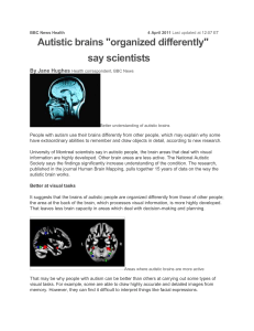 Autistic brains `organized differently`