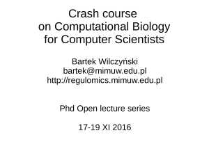 Crash course on Computational Biology for Computer Scientists