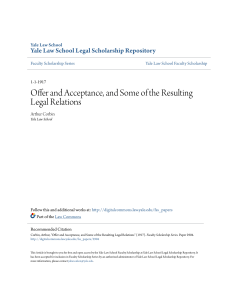 Offer and Acceptance, and Some of the Resulting Legal Relations