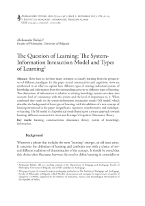 The Question of Learning: The System