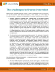 The challenges to finance innovation Raising funding from external