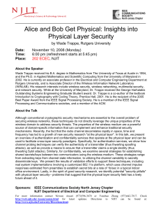 Alice and Bob Get Physical: Insights into Physical Layer Security