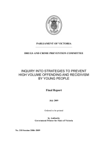 inquiry into strategies to prevent high volume offending and
