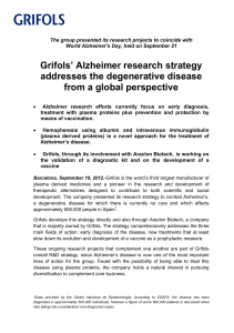 Grifols` Alzheimer research strategy addresses the degenerative