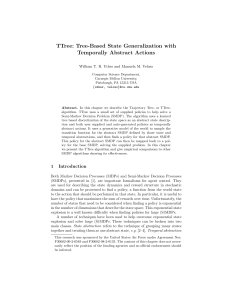 Tree-Based State Generalization with Temporally Abstract Actions