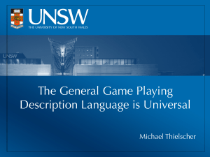 The General Game Playing Description Language is - ijcai-11