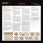 CONTENT 1 game board, 32 chess pieces. AIM OF THE