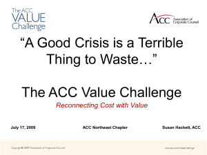 Reconnecting Cost with Value July 17, 2009 ACC Northeast
