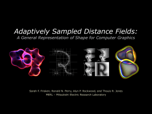 Adaptively Sampled Distance Fields: A General
