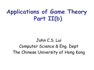 Game Theory application to Networking Research: Part IV.