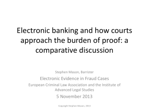 """Electronic banking and how courts approach the burden of proof: a"