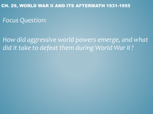 Ch. 29, World War II and its aftermath 1931-1955