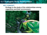 13.1 Ecologists Study Relationships