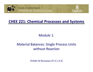 CHEE 221: Chemical Processes and Systems