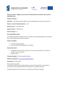 "Position: Student in ""Biogenesis and turnover of mitochondrial"
