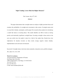 Night Trading: Lower Risk But Higher Returns? by Marie