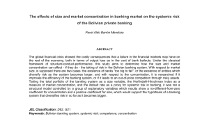 The effects of size and market concentration in banking market on