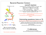 Bacterial Reaction Centers overall reaction Interesting questions