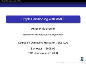 Graph Partitioning with AMPL - Antonio Mucherino Home Page